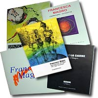 Some catalogues of Francesca Magro.